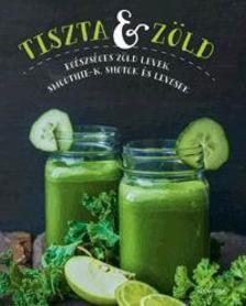 Tari Zsuzsanna - Tiszta és zöld