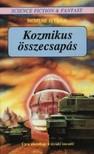 NEMERE ISTVÁN - Kozmikus összecsapás [eKönyv: epub, mobi]<!--span style='font-size:10px;'>(G)</span-->