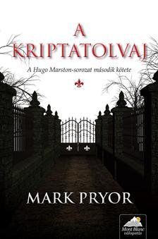Mark Pryor - A kriptatolvaj