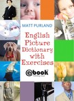 Purland Matt - English Picture Dictionary with Exercises [eKönyv: epub,  mobi]