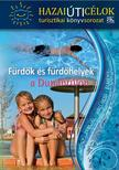 . - Fürdők és fürdőhelyek a Dunántúlon