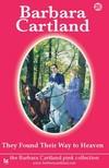Barbara Cartland - They Found their Way To Heaven [eKönyv: epub, mobi]