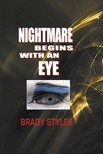 Styles copyright Barry Brady Brady - Nightmare Begins With an Eye [eKönyv: epub,  mobi]