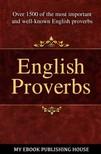 House My Ebook Publishing - English Proverbs [eKönyv: epub,  mobi]