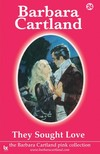 Barbara Cartland - They Sought love [eKönyv: epub, mobi]