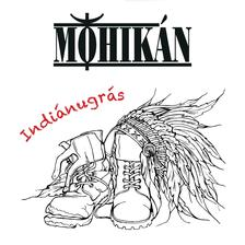 Mohikán - Mohikán - Indiánugrás (CD)