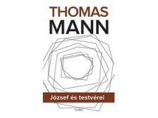 Thomas Mann - József és testvérei I-III.