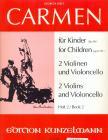 Georges Bizet - CARMEN FÜR KINDER (BIS 99) FÜR 2 VIOLINEN UND VIOLONCELLO HEFT 2