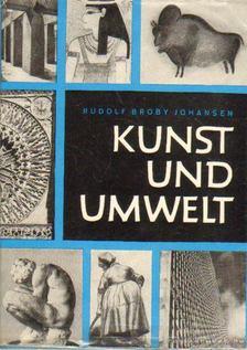 Johansen, Rudolf Broby - Kunst un umwelt [antikvár]