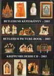 Gergely Andrea (szerk.), Gergely Imre - Betlehemi képeskönyv - 2003 [antikvár]