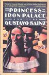 SAINZ, CARLOS - The Princess of the Iron Palace [antikvár]