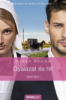 Borsa Brown - Gyalázat és hit (Gyalázat sorozat 1.)
