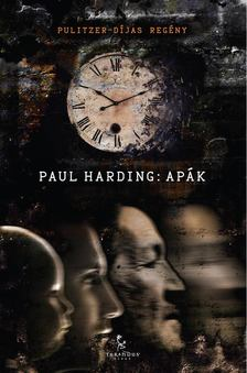 Paul Harding - Apák [antikvár]