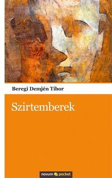 Beregi Demjén Tibor - Szirtemberek