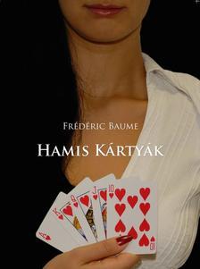 Frédéric Baume - Hamis kártyák