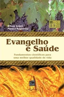 Magnavita Mőnica - Evangelho e Saúde [eKönyv: epub, mobi]