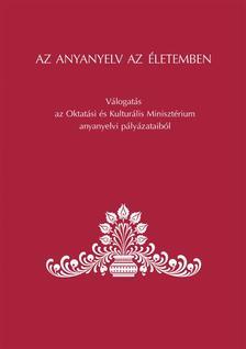 Balázs Géza, Grétsy László - Az anyanyelv az életemben