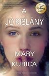 Mary Kubica - A jó kislány [eKönyv: epub, mobi]<!--span style='font-size:10px;'>(G)</span-->
