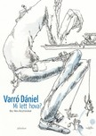 Varró Dániel - Mi lett hova? [eKönyv: epub, mobi]<!--span style='font-size:10px;'>(G)</span-->