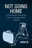 B Della - Not Going Home [eKönyv: epub,  mobi]
