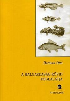 HERMAN OTTÓ - A halgazdaság rövid foglalatja