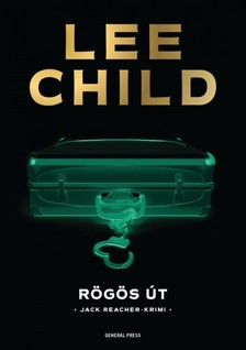 Lee Child - Rögös út [eKönyv: epub, mobi]