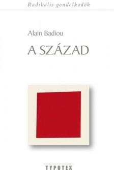 Alain Badiou - A század [eKönyv: epub, mobi]