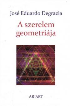 José Eduardo Degarzia - A szerelem geometriája