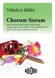 Vitkolczi Ildikó - Chorum Sieram [eKönyv: epub,  mobi]