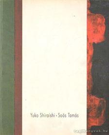 Yuko Shirashi - Soós Tamás [antikvár]