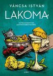 Váncsa István - Lakoma 2. - Az itáliai konyhák legfinomabb ételeiből<!--span style='font-size:10px;'>(G)</span-->