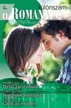Margaret Way, Sharon Kendrick, Trish Wylie - Romana különszám 38. kötet (Nyíló tavirózsák, Beszédes szempár, Csók az esőben) [eKönyv: epub, mobi]<!--span style='font-size:10px;'>(G)</span-->