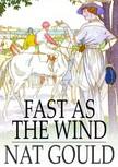Gould Nat - Fast as the Wind [eKönyv: epub,  mobi]