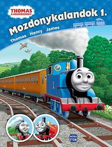 - Thomas - Mozdonykalandok 1. Thomas, Henry és James