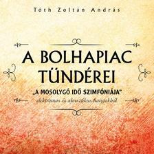 Tóth Zoltán András - Tóth Zoltán - A bolhapiac tündérei