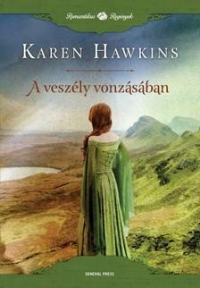 Karen Hawkins - A veszély vonzásában [eKönyv: epub, mobi]