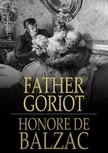 Honoré de Balzac - Father Goriot [eKönyv: epub,  mobi]