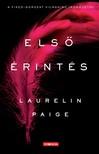 Laurelin Paige - Első érintés [eKönyv: epub, mobi]<!--span style='font-size:10px;'>(G)</span-->