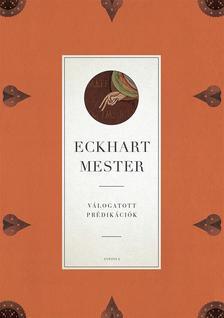 Eckhart mester - Válogatott prédikációk
