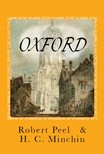 H. C. Minchin Robert Peel, - Oxford [Illustrated] [eKönyv: epub,  mobi]