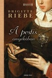 Brigitte Riebe - A pestis árnyékában [eKönyv: epub, mobi]<!--span style='font-size:10px;'>(G)</span-->
