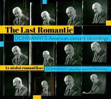 Az utolsó romantikus - Dohnányi amerikai koncertfelvételei (dupla CD)