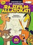 Christopher Hart - Így alkothatsz rajzfilmállatokat - Rajzkalauzlépésről lépésre
