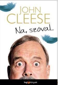 CLEESE, JOHN - Na, szóval...