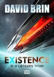 David Brin - Existence 2. - A létezés titka [eKönyv: epub, mobi]<!--span style='font-size:10px;'>(G)</span-->