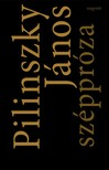 Pilinszky János - Széppróza (A szerző kiadatlan hangfelvételével) [eKönyv: epub, mobi]