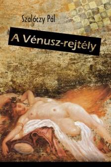 Szalóczy Pál - A Vénusz-rejtély [eKönyv: epub, mobi]
