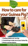 Olivier Rebiere Cristina Rebiere, - How to care for your Guinea Pig? - Small digital guide to take care of your pet [eKönyv: epub,  mobi]