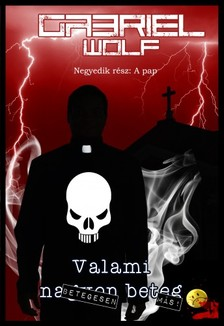 Wolf Gabriel - A pap - A jó pap holtig tanul. De Mike atya nem! [eKönyv: epub, mobi]
