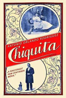 Antonio Orlando Rodríguez - Chiquita